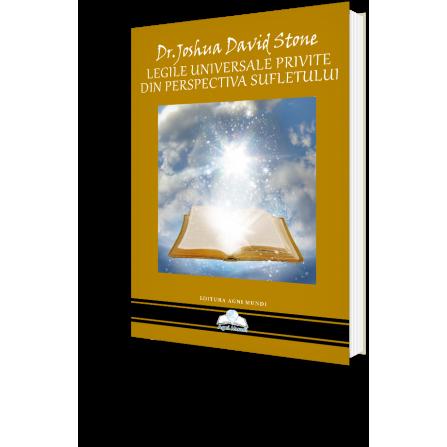 Legile Universale Privite din Perspectiva Sufletului – Dr. Joshua David Stone