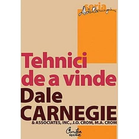 Tehnici de a Vinde - Dale Carnegie, J. Oliver Crom, Michael Crom