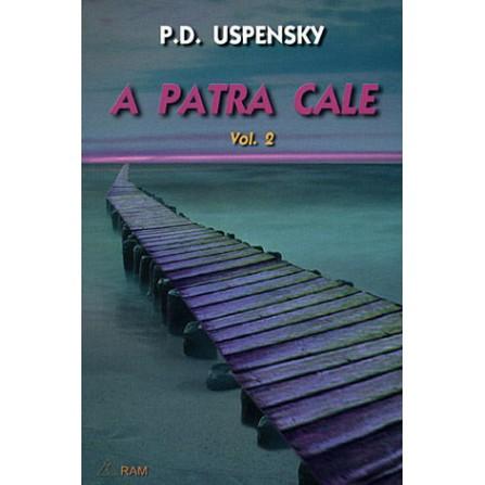 A patra Cale - vol. 2  - P.D. Ouspensky