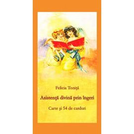 Asistenţă Divină prin Îngeri • carte şi 54 de carduri - Felicia Toniţă