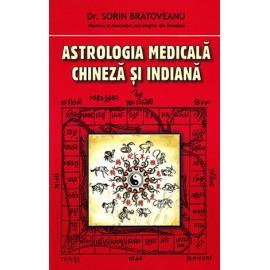 Astrologia Medicală Chineză şi Indiană  - Sorin Bratoveanu
