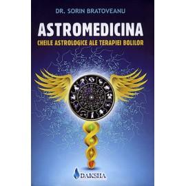 Astromedicina • cheile astrologice ale terapiei bolilor  - Sorin Bratoveanu