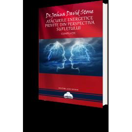 Atacurile Energetice Privite Din Perspectiva Sufletului – Dr. Joshua David Stone - Resigilat