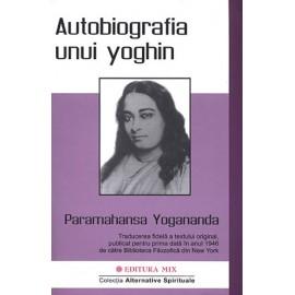 Autobiografia unui Yoghin  - Paramahansa Yogananda