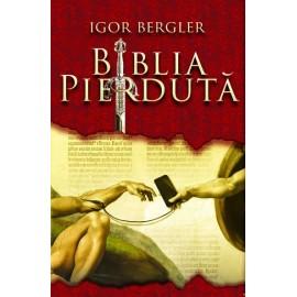 Biblia Pierdută – Igor Bergler
