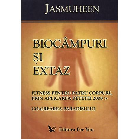 Biocâmpuri și Extaz • fitness pentru patru corpuri, prin aplicarea reţetei 2000  • co-crearea Paradisului - Jasmuheen