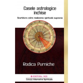 Casele Astrologice Închise - Rodica Purniche