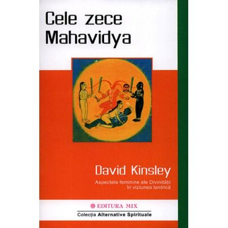 Cele Zece Mahavidya • aspectele feminine ale divinităţii în viziunea tantrică - David Kinsley