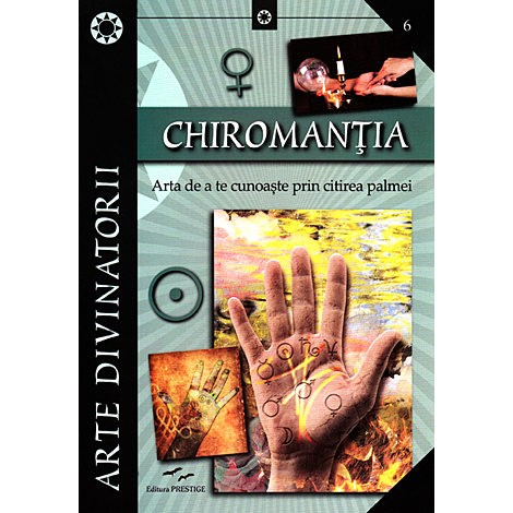 Chiromanţia • arta de a te cunoaşte prin citirea palmei - Paola Groppo