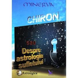 Chiron sau Despre Astrologia Sufletului - Minerva