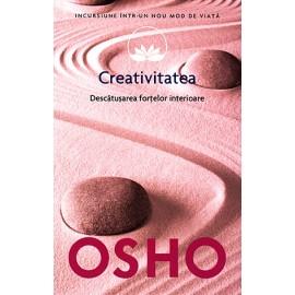 Creativitatea • descătuşarea forţelor interioare - Osho