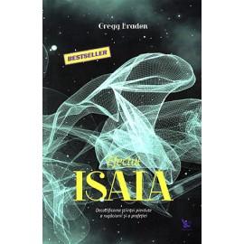 Efectul Isaia • decodificarea ştiinţei pierdute a rugăciunii şi a profeţiei - Gregg Braden