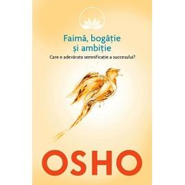 Faimă, Bogăție și Ambiție • care este adevărata semnificație a succesului? – Osho