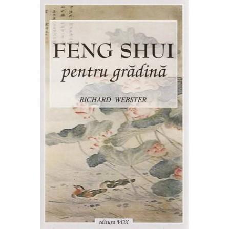 Feng Shui pentru Grădină - Richard Webster