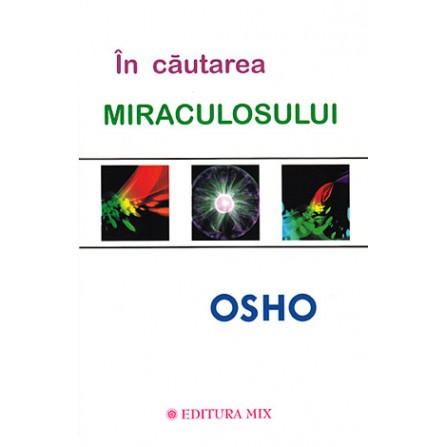 În căutarea Miraculosului  - Osho