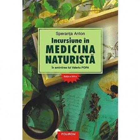 Incursiune în Medicina Naturistă – Speranța Anton