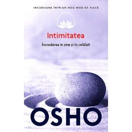 Intimitatea • încrederea în sine şi în celălalt – Osho