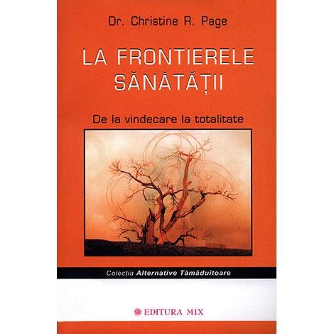 La Frontierele Sănătății - Dr. Christine R. Page
