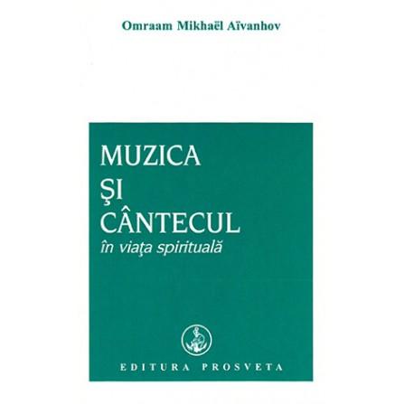 Muzica şi Cântecul în Viaţa Spirituală - Omraam Mikhael Aivanhov