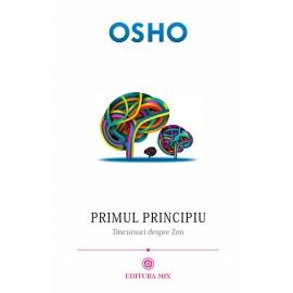 Primul Principiu • discursuri despre zen – Osho
