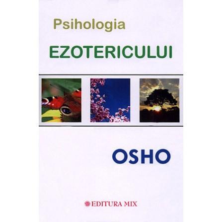 Psihologia Ezotericului  - Osho