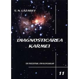 Sfârşitul Dialogului - Diagnosticarea Karmei ~ a unsprezecea carte - Serghei Nikolaevici Lazarev