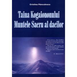 Taina Kogaiononului • muntele sacru al dacilor - Cristina Pănculescu