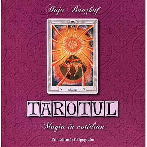 Tarotul • magia în cotidian – Hajo Banzhaf