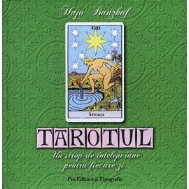 Tarotul: un strop de înţelepciune pentru fiecare zi – Hajo Banzhaf