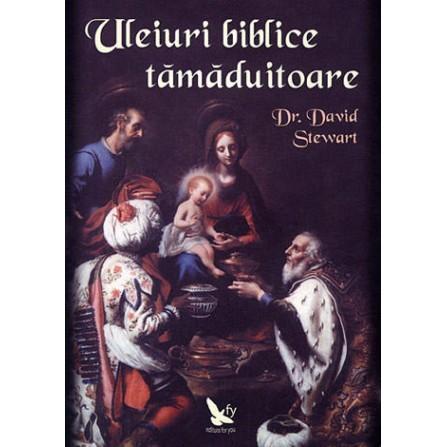 Uleiuri Biblice Tămăduitoare – David Stewart