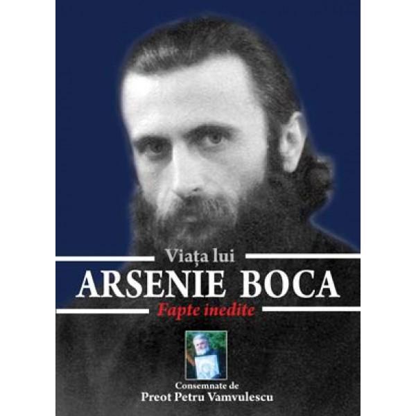 Viața Lui Arsenie Boca – Petru Vamvulescu
