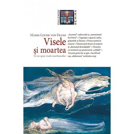 Visele şi Moartea • ce spun visele muribunzilor - Marie-Louise von Franz