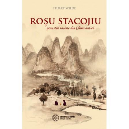 Roşu Stacojiu • povestiri taoiste din China antică - Stuart Wilde